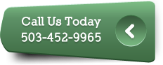 Contact Us Today (503)452-9965